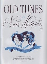 OLD TUNES FOR NEW HARPISTS - Mildred Dilling