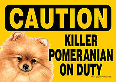 Killer Pomeranian On Duty Dog Sign Magnet Hook & Loop Fastener 5x7