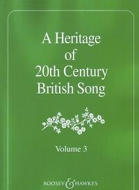 HERITAGE OF 20th CENTURY BRITISH SONG Vol 3