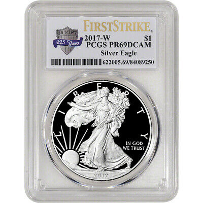 2017-W American Silver Eagle Proof - PCGS PR69 DCAM - First Strike 225th Ann