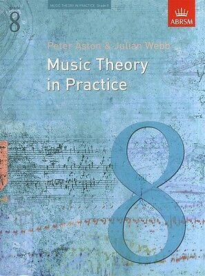 MUSIC THEORY IN PRACTICE  Grade 8 ABRSM*