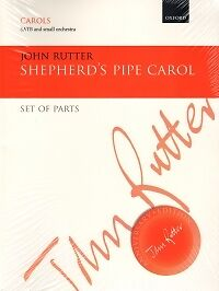 SHEPHERD'S PIPE CAROL Rutter satb Set of Parts