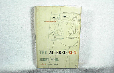 JERRY SOHL: THE ALTERED EGO 1st Edition Hardcover