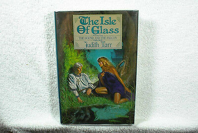 JUDITH TARR (Signed)--THE ISLE OF GLASS 1st Edition Hardcover