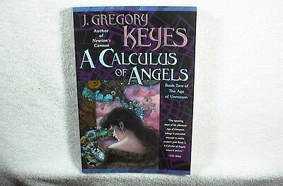 GREGORY KEYES (SIGNED) A CALCULUS OF ANGELS 1st Edition Softcover