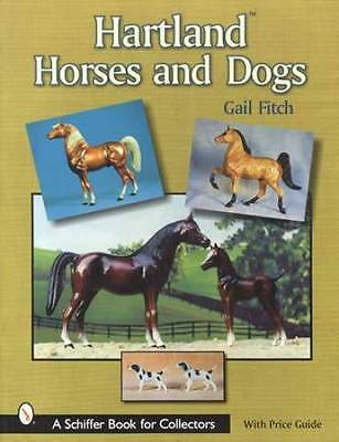 Vintage Hartland Toy Horses & Dogs Collector Guide 1938-1978 incl Farm Toys Data