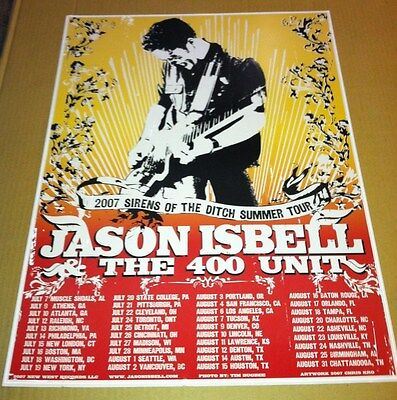 Drive By Truckers JASON ISBELL 2007 TOUR PROMO POSTER for Sirens of the Ditch CD