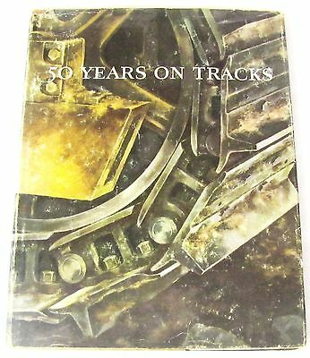 Caterpillar--50 Years On Tracks--1954--With Dust Jacket