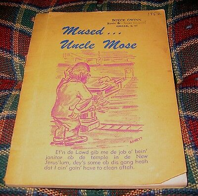 Rare 1951 Mused Uncle Mose Negro Dialect Book Illustrated author White Minister