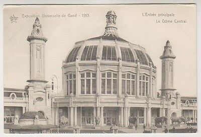 Gand Exhibition 1913 postcard - L'Entree Principale. Le Dome Central