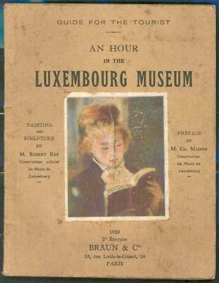France An Hour In The Luxembourg Museum Tourist Guide Published Paris 1928 Rare