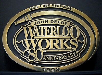 John Deere Waterloo Works DSS FIRE BRIGADE 80th Anniversary Belt Buckle 1998  jd