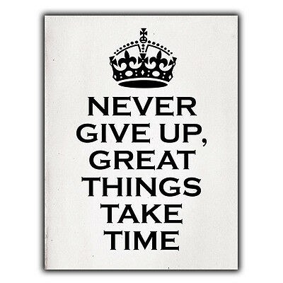 NEVER GIVE UP keep calm METAL WALL PLAQUE SIGN humorous inspirational quote