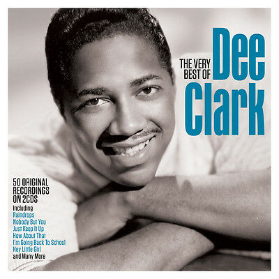 Dee Clark - The Very Best Of [Greatest Hits] 2CD NEW/SEALED