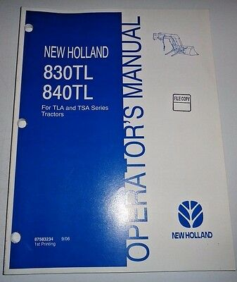 new holland 830tl 840tl 830 840 tl loader owners maintenance rh picclick com new holland tl 100 owners manual New Holland TC30 Manual Downloadable
