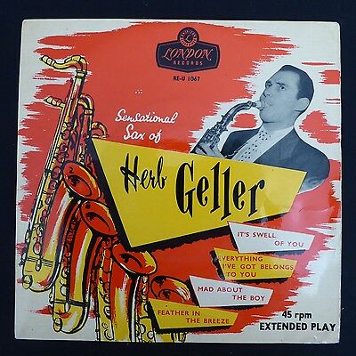 "HERB GELLER QUARTET Sensational Sax of Herb Geller LONDON UK Press 7"" 45 E.P."