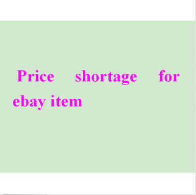 Extra Money Additional Cost Price difference Price shortage for ebay order e3