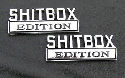 SHITBOX EDITION PAIR CAR EMBLEMS Chrome Metal Badges suit CHEVY or FORD *NEW*