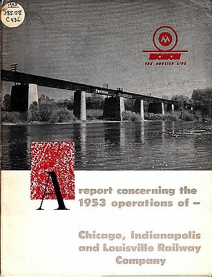 Chicago, Indianapolis and Louisville Railway Company Annual Report 1953 Monon