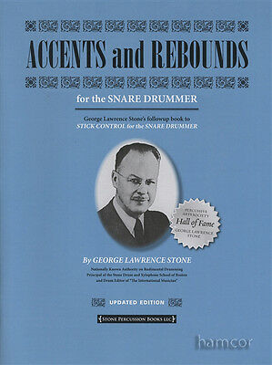 Accents and Rebounds for the Snare Drummer Revised Updated Edition Drum Book