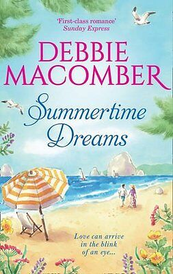 Debbie Macomber __ Summertime Dreams ___ Brand New ___ Freepost Uk