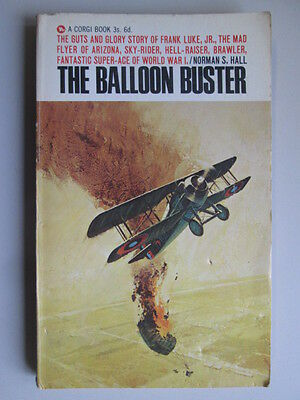 Good - The Balloon Buster - Hall, Norman S 1967-01-01 Pages tanned. Wear/marking