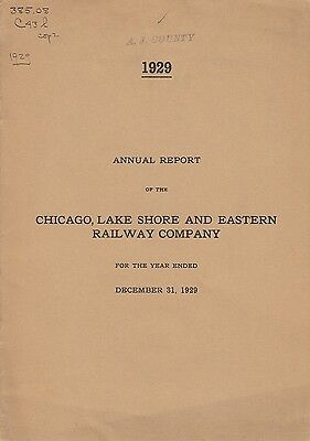 Chicago, Lake Shore and Eastern Railway Company Annual Report 1929