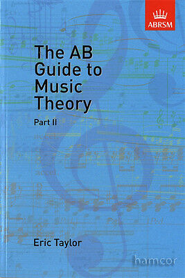The AB Guide to Music Theory Part 2 Eric Taylor ABRSM