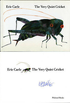 Eric Carle SIGNED AUTOGRAPHED The Very Quiet Cricket HC 1st Ed Hungry Catepillar