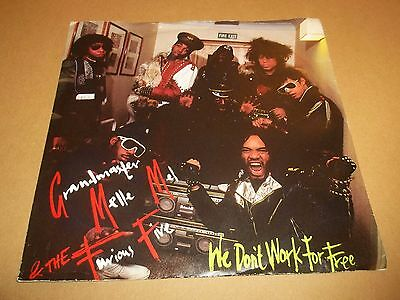 "Grandmaster Melle Mel & The Furious Five "" We Don't Work For Free "" 7"" Single"