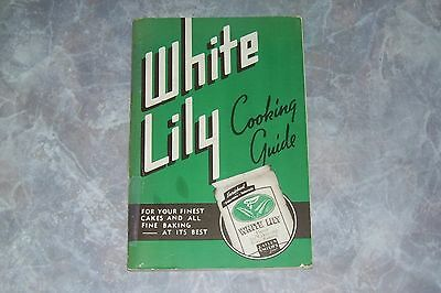White Lily Flour Cooking Guide Cookbook Vintage 1947 Ed.  Knoxville, TN