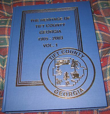 Heritage of Tift County Georgia 1905 to 2003 Volume One Out of Print Hardback