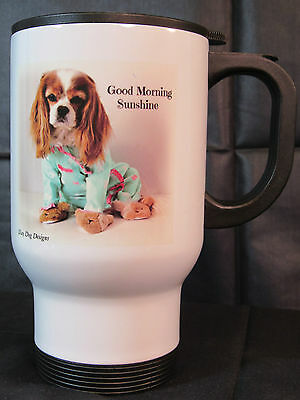 Good Morning Sunshine! Blenheim Cavalier King Charles Spaniel Travel Mug