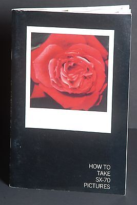 Polaroid SX-70 Land Camera How To Take Pictures 1970's Guide