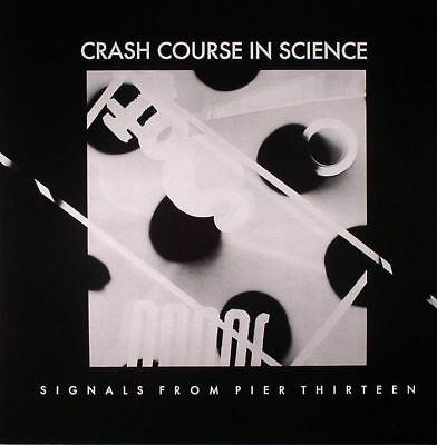 "CRASH COURSE IN SCIENCE - Signals From Pier Thirteen - Vinyl (12"")"
