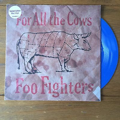 """Foo Fighters - For All The Cows 7"""" Blue Vinyl"""
