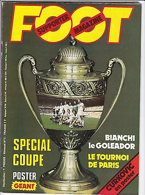 1976 FOOT SUPPORTER MAGAZINE n°2 COUPE MARSEILLE LYON BIANCHI CURKOVIC ZICO