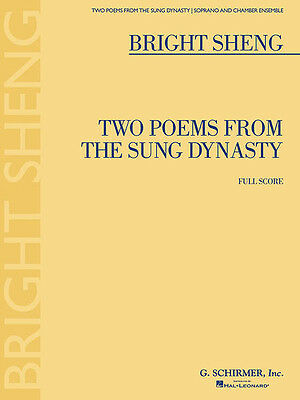 Bright Sheng Two Poems from Sung Dynasty Soprano & Chamber Full Score Book NEW