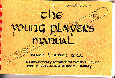 The Young Players Manual Warren L Burton Contemporary Recorder Playing Kodaly BK