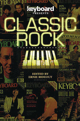 Keyboard Presents Classic Rock Piano Music History Biography Backbeat Book NEW