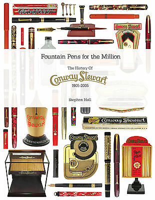 Fountain Pens For The Million: The History of Conway Stewart 1905-2005 by S Hull