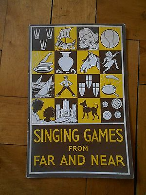Singing Games from Far and Near - 1973