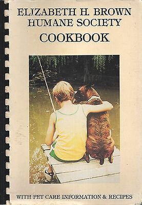 ORLEANS VT 1989 ELIZABETH H BROWN HUMANE SOCIETY COOK BOOK with PET CARE GUIDE