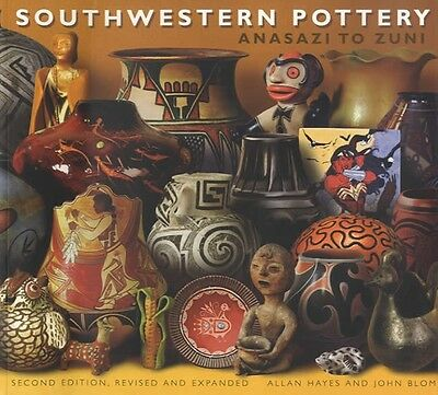 2015 Southwestern Pottery: Anasazi to Zuni, 2nd Ed - Classic Collector Reference