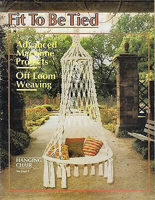 Fit to Be Tied Macrame Chair and Hanging Tables Pattern Instruction Book Vtg '77