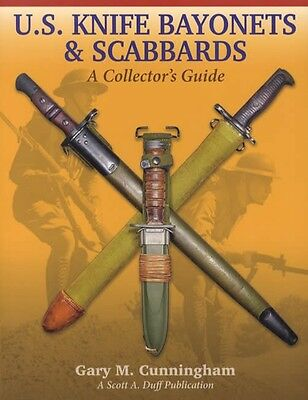 U.S. Knife Bayonets & Scabbards Collectors Guide w Makers Marks, Dates, etc