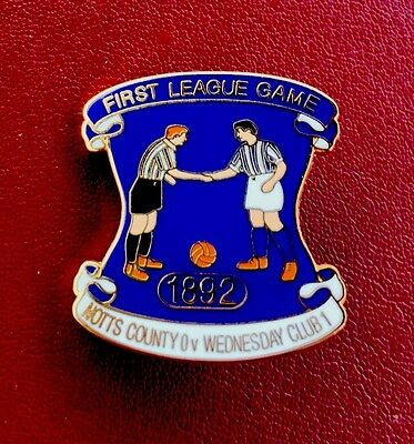 1st EVER LEAGUE GAME 1892 NOTTS COUNTY Vs SHEFFIELD WEDNESDAY F.C BADGE NO1
