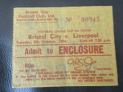 BRISTOL CITY v LIVERPOOL 1974/75 LEAGUE CUP  TICKET