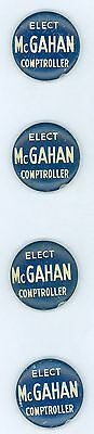 4 Vintage 1957 New York State Comptroller McGahan Political Pinback Buttons