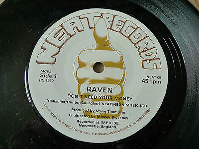 """RAVEN Don't Need Your Money / Wiped Out 7"""" NEAT O6 NWOBHM"""